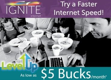 Try another IGNITE Internet Speed for $5 per month