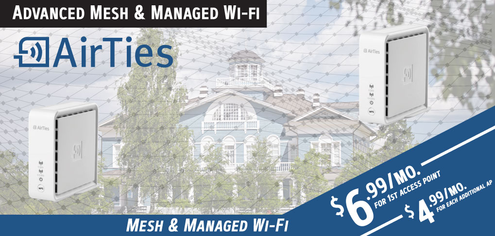 Advanced AirTies Mesh/Managed Wi-Fi starting at $6.99/mo.
